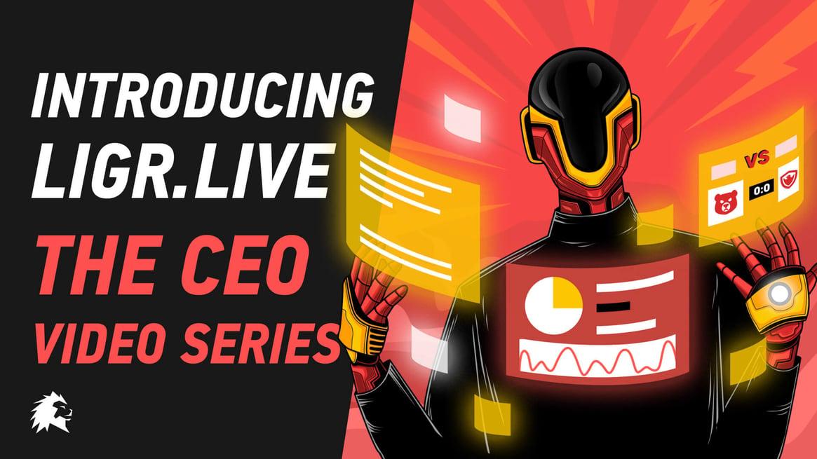 _CEO Series - Intro LIGR.Live@2x